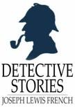 French Joseph Lewis - Detective Stories [eKönyv: epub,  mobi]