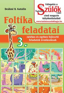 DEÁKNÉ B.KATALIN - Foltika feladatai 3.