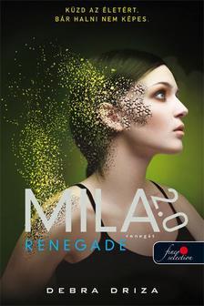 Debra Driza - Renegade - Renegát - PUHA BORÍTÓS