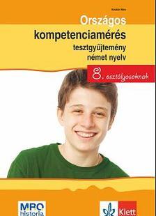 Kóczián Nóra - Országos kompetenciamérés tesztgyűjtemény német nyelv - 8. osztályosoknak