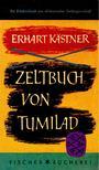 K�STNER, ERHART - Zeltbuch von Tumilad [antikv�r]