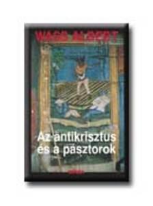 Wass Albert - AZ ANTIKRISZTUS �S A P�SZTOROK - F�Z�TT -