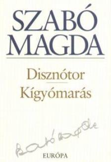 SZAB� MAGDA - Diszn�tor - K�gy�mar�s
