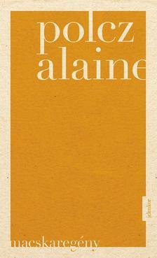 Polcz Alaine - Macskareg�ny