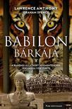 Lawrence Anthony - Babilon b�rk�ja - A bagdadi �llatkert megment�s�nek kalandos t�rt�nte