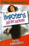 Gaby Hauptmann - Impotens f�rfit keresek tart�s kapcsolatra