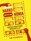 Tom Wainwright - Narkonómia [eKönyv: epub, mobi]