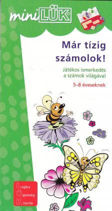 LDI-205 - LDI-205 MÁR TÍZIG SZÁMOLOK! 5-8 ÉVESEKNEK /MINI-LÜK/