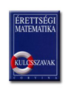 Dr. Kor�nyi Erzs�bet - �RETTS�GI MATEMATIKA - KULCSSZAVAK /E/