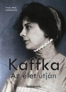 Kaffka Margit - Az �let �tj�n [eK�nyv: epub, mobi]
