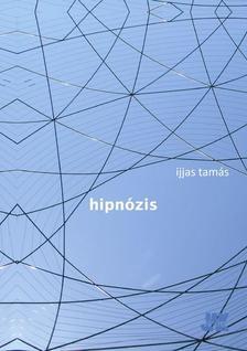 Ijjas Tamás - Hipnózis