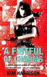 Kim Harrison - A Fistful of Charms [antikv�r]