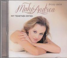 Bródy János - MIT TEHETNÉK ÉRTED CD MAHÓ ANDREA