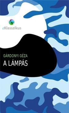 G�RDONYI G�ZA - A l�mp�s [eK�nyv: epub, mobi]