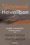 IGNÁCZ RÓZSA - Tűzistennő Hawaiiban [eKönyv: epub,  mobi]