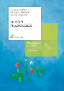 - MK-4304-6 FELMÉRŐ FELADATSOROK MATEMATIKA 2. OSZTÁLY A,B