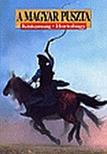 KAPOCSY GY�RGY - A MAGYAR PUSZTA - MAGYAR