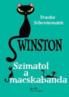 Frauke Scheumann - Winston 2.- Szimatol a macskabanda