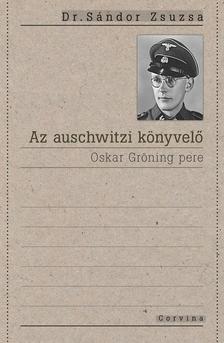 Dr. S�ndor Zsuzsa - Az auschwitzi k�nyvel�