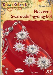 Vincze Eszter - �kszerek Swarovski(R)-gy�ngyb�l