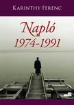 Karinthy Ferenc - Napl� 3. k�tet 1974-1991 [eK�nyv: epub,  mobi]