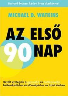 Michael D. Watkins - Az els� 90 nap