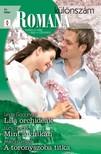 Linda Goodnight, Lucy Gordon, Marion Lennox - Romana különszám 51. kötet (Lila orchideák,  Mint a vulkán,  A toronyszoba titka) [eKönyv: epub,  mobi]