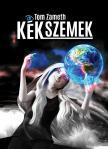 ZAMETH, TOM - K�K SZEMEK