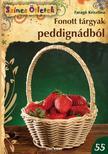 Farag� Krisztina - Fonott t�rgyak peddign�db�l