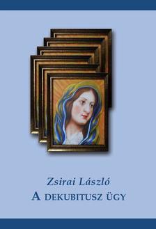 Zsirai L�szl� - A dekubitusz �gy