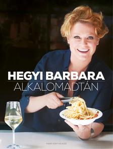 Hegyi Barbara - Alkalomadtán