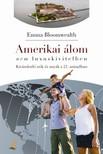 Emma Bloomwealth - Amerikai �lom - nem luxuskivitelben. Kiv�ndorl� n�k �s any�k a 21. sz�zadban [eK�nyv: pdf,  epub,  mobi]