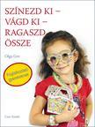 Olga Gre - Színezd ki - vágd ki - ragaszd össze