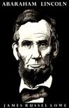 Lowell James Russell - Abraham Lincoln [eK�nyv: epub,  mobi]