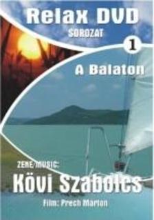 K�vi Szabolcs - BALATON - RELAX 1.