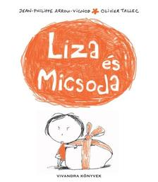ARROU-VIGNOD, JEAN-PHILIPPE - Liza �s Micsoda
