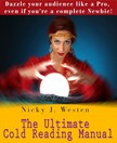 Westen Nicky J - The Ultimate Cold Reading Manual : Dazzle Your Audience Like A Pro,  Even If You're A Complete Newbie! [eK�nyv: epub,  mobi]