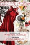 Fiona Brand Maureen Child, - Tiffany 305-306. kötet (Ha megtalál a szerelem, Utóirat: szeretlek) [eKönyv: epub, mobi]