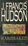 Hudson, J. Francis - Rabshakeh [antikv�r]