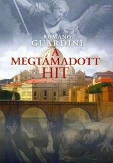 Guardini, Romano - A MEGTÁMADOTT HIT