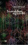 Czilczer Olga - Szavakban egy erdő - Új és válogatott versek