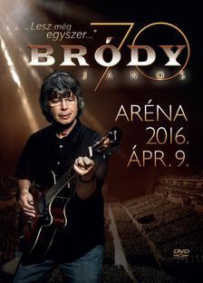 Bródy János - Bródy János - Bródy 70 (Aréna 2016. április 9.) 1DVD+2CD