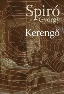 Spiró György - Kerengő [eKönyv: epub, mobi]