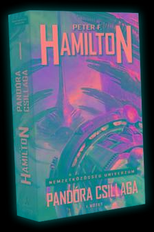 Peter F. Hamilton - Pand�ra csillaga - I. k�tet