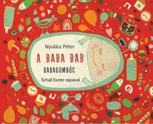 Nyul�sz P�ter - Schall Eszter - A baba bab - Babagomb�c