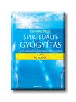 Dr. Diethard Stelzl - SPIRITU�LIS GY�GY�T�S 1. - AZ ALAPOK