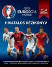 Keir Radnedge - UEFA Euro 2016 Franciaorsz�g - Hivatalos k�zik�nyv