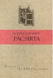 KOSZTOLÁNYI DEZSŐ - Pacsirta