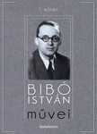 Bibó István - Bibó István művei I. kötet [eKönyv: epub,  mobi]