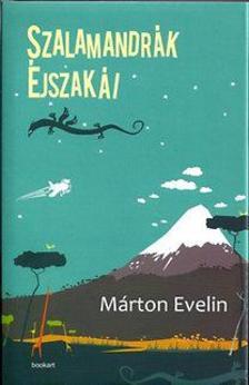 Márton Evelin - Szalamandrák éjszakái